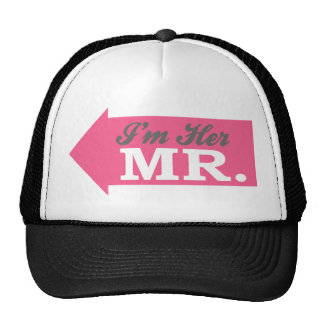 I'm Her Mr. (Hot Pink Arrow) Hats