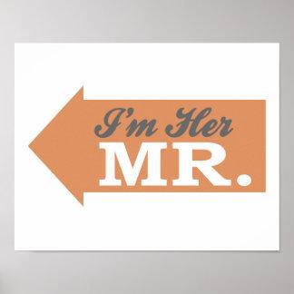 I'm Her Mr. (Orange Arrow) Poster