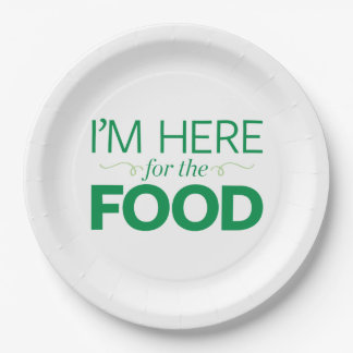 I'm Here for the Food 9 Inch Paper Plate
