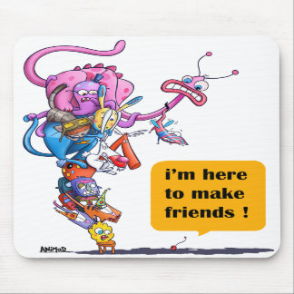 I'm here to make friends! mouse pads