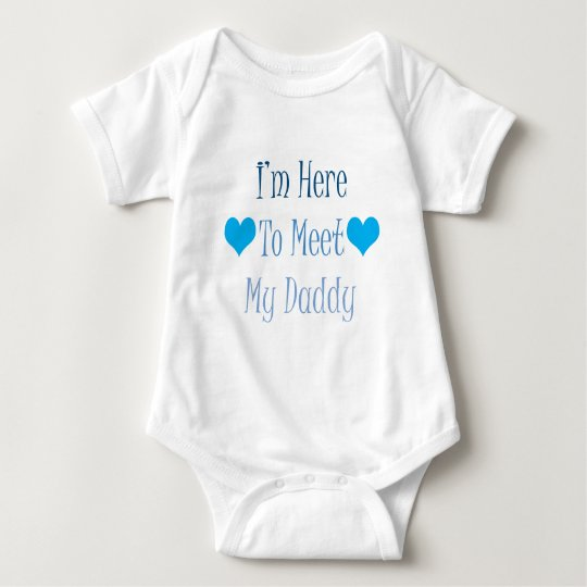 I'm Here To Meet My Daddy Baby Bodysuit