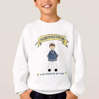 I'm Here To Pick Up My Dad (Navy) Sweatshirt