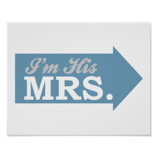 I'm His Mrs. (Blue Arrow) Posters