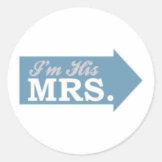 I'm His Mrs. (Blue Arrow) Round Sticker