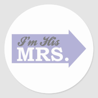 I'm His Mrs. (Violet Purple Arrow) Round Stickers