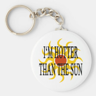 I'm Hotter Than The Sun Basic Round Button Key Ring