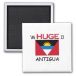 I'm HUGE In ANTIGUA Fridge Magnets