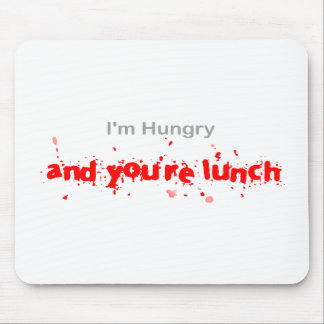 I'm hungry...... mouse mat