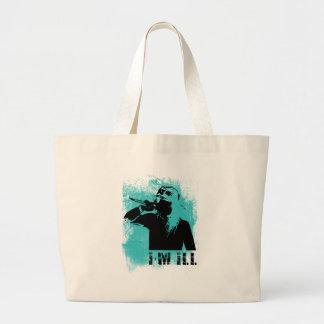 I'm Ill Jumbo Tote Bag