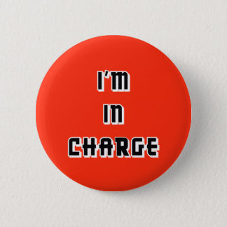 """I'm in Charge"" Button"