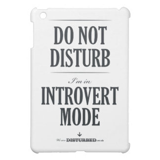 I'm In Introvert Mode iPad Mini Covers