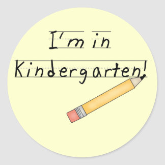 I'm in Kindergarten Tshirts and Gifts Classic Round Sticker