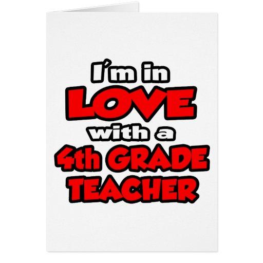 I'm In Love With A 4th Grade Teacher Card