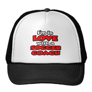 I'm In Love With A Soccer Coach Hats