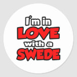 I'm In Love With A Swede Round Stickers