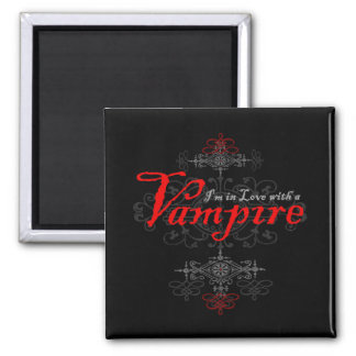 I'm In Love with a Vampire Refrigerator Magnet