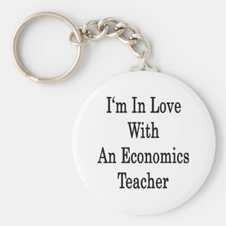 I'm In Love With An Economics Teacher Keychains