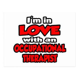 I'm In Love With An Occupational Therapist Postcard