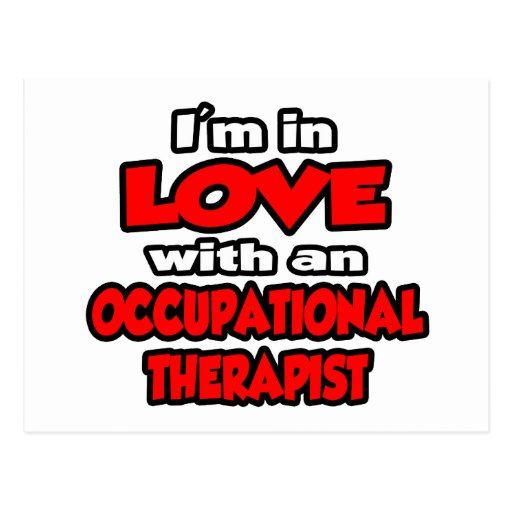 I'm In Love With An Occupational Therapist Post Cards