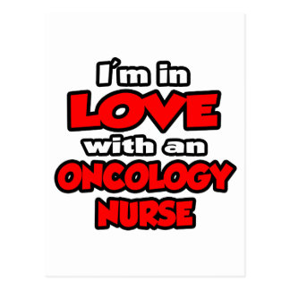 I'm In Love With An Oncology Nurse Postcard