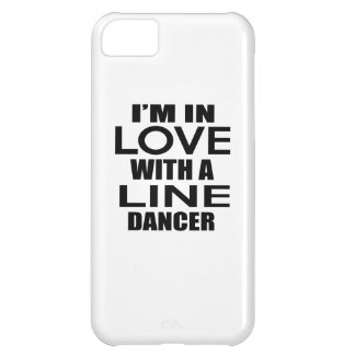 I'M IN LOVE WITH LINE DANCING FIGHTER iPhone 5C CASE