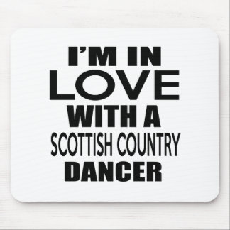 I'M IN LOVE WITH SCOTTISH COUNTRY DANCING FIGHTER MOUSE PAD