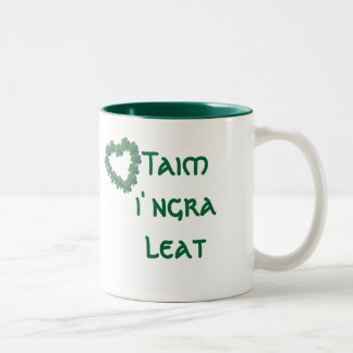 I'm in love with you (Gaelige) Two-Tone Coffee Mug