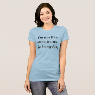 I'm in my 60s & still cool! - Cotton T-shirt