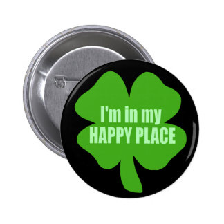 I'm In My Happy Place 6 Cm Round Badge