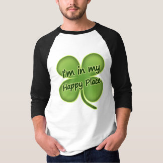 I'm In My Happy Place Shirt