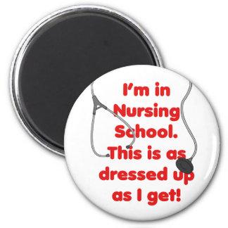I'm in Nursing School - dressed up Magnet