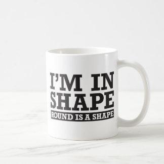 I'm in Shape, Round is a Shape - Black Basic White Mug