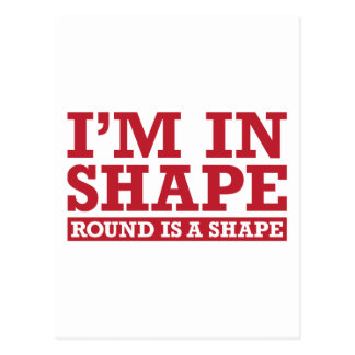 I'm in Shape, Round is a Shape - Red Postcard