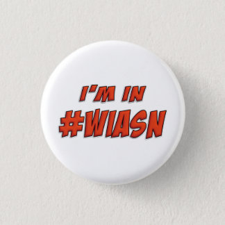 I'm in #WIASN Pin Badge