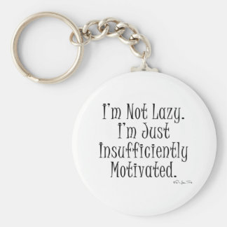 I'm Insufficiently Motivated Basic Round Button Key Ring