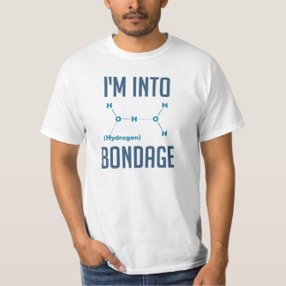 I'm into Hydrogen T-Shirt