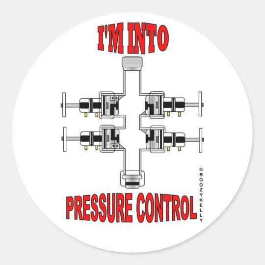 I'm Into Pressure Control,BOP Sticker,Oil,Gas,Rig Classic Round Sticker