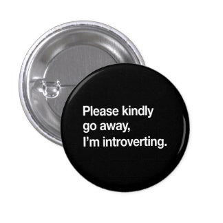I'm Introverting 3 Cm Round Badge