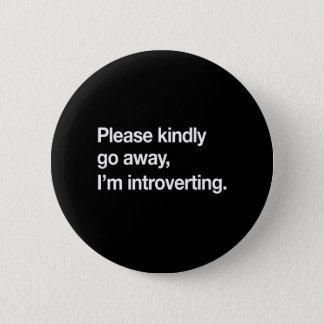 I'm Introverting 6 Cm Round Badge