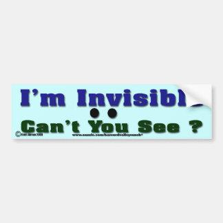 I'm Invisible Car Bumper Sticker