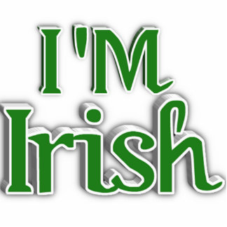 I'm Irish  Text Image Photo Cutouts