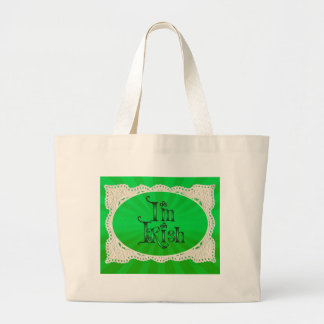 I'M IRISH with LACE by SHARON SHARPE Large Tote Bag
