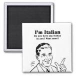 IM ITALIAN - DO YOU WANT ITALIAN IN YOU