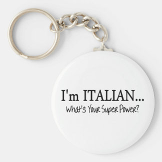 Im Italian Whats Your Super Power Key Ring