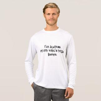 I'm Jealous of my wife's yoga pants T-Shirt