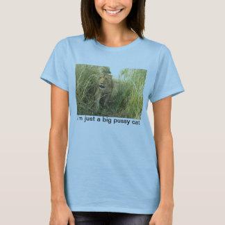 """I'm just a big pussy cat"" lion t-shirt"