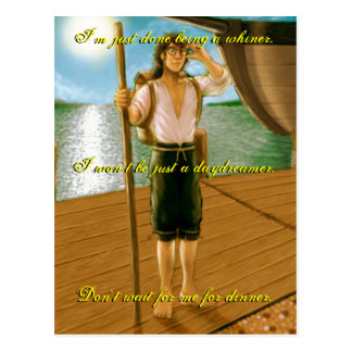 I'm just done being a whiner.I won't be ju... Postcard
