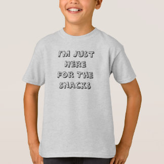 I'm Just Here For The Snacks Kid's T-Shirt