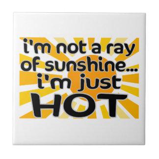 I'm Just Hot Tile