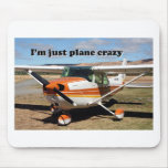 I'm just plane crazy: Cessna aircraft Mousemats